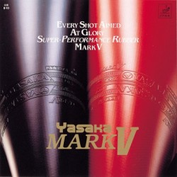 Yasaka - MARK V